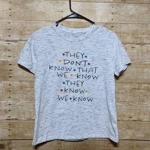 FRIENDS Quote T-Shirt